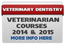 VET2014 15 Veterinary Dental CE Classes and Vet Dentistry Lab Courses