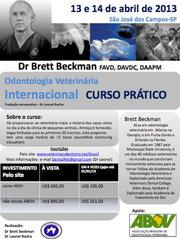 Brazil Course Veterinary Dentistry Course in Brazil 2014 CE and Wet Lab